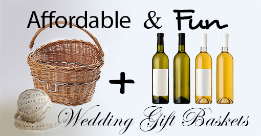 Affordable and Fun Gift Baskets to Give as a Wedding Gift ...